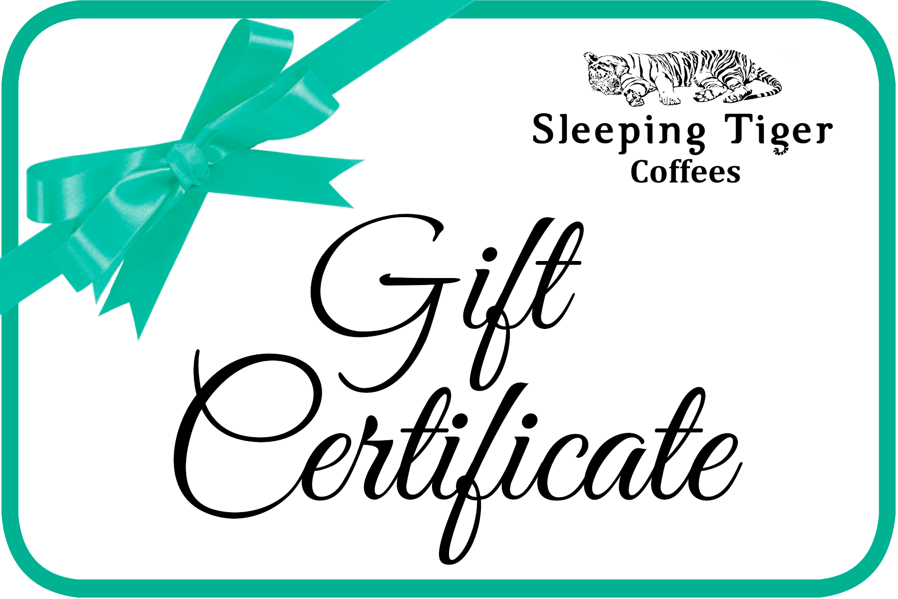 Sleeping Tiger Coffees Gift Card WE WILL MAIL to A Friend For You